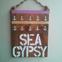 Sea Gypsy beach sign /urban outfitters / surf / anthropologie / anchor decor