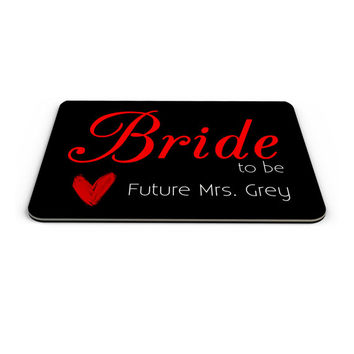 Bride to be Custom Mousepad, Custom Mouse Pad Bridal Shower Gift, Gift for bride. Made to Order - 0085
