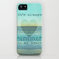 *** IT`S ALWAYS SUMMER IN MY HEART ***   iPhone Case by M✿nika  Strigel for iphone 5 - ipone 4 - iphone 3G - iphone 3 GS + ipod touch !