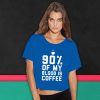 90% Of My Blood Is Coffee 2 boxy tee