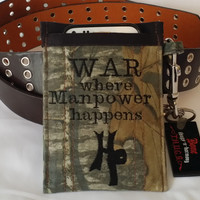 War, where Manpower happens, wood camo cotton phone pouch, army fatigue, belt and key loop by Hamlet Pericles
