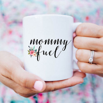 Mommy Fuel COFFEE CUP