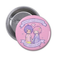 Support Your Sisters Pinback Button