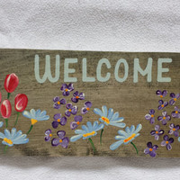 Welcome -  rustic cedar signs with wildflowers . rustic welcome home decor . decorative painting . hand painted . made in vermont .