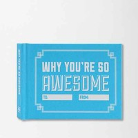 Why You're So Awesome By Knock Knock- Assorted One