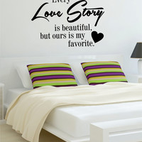 Every Love Story is Beautiful Quote Decal Sticker Wall Vinyl Decor Art