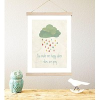 You Make Me Happy When Skies Are Grey Print or Canvas Gender Neutral Nursery Decor
