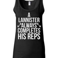 Women's Game of Thrones Shirt - A Lannister Always Completes His Reps - Funny Gym Shirt