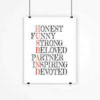 HUSBAND valentines for him anniversary gift for husband birthday gift for men from wife bride home decor poster Love Poster Typography Art