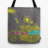 Love the One Your With Tote Bag by Intrinsic Journeys