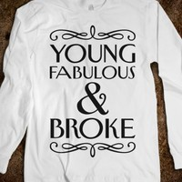 Young Fabulous And Broke
