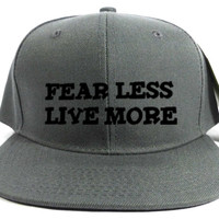 Fear Less Live More Snap Hats
