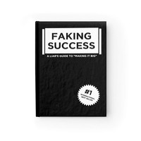 """""""Faking Success: A Liar's Guide to Making it Big"""" - Fake Book"""
