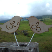 """Large  Love Birds """"We Do"""" Cake Topper Wood with Burnt Letters $28"""