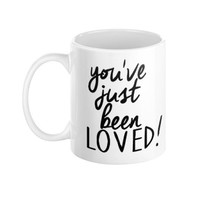 Romantic Wife You've Just Been Loved !  Husband Wifey Hubby Typography 11 oz Ceramic Coffee Mug