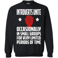 Introverts Unite Occasionally In Small - Introverts T-shirts