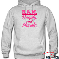 BAM Beauty And Muscle hoodie