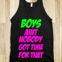 C - Boys (Aint Nobody Got Time For That)