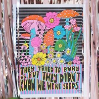 They Tried to Bury Us Risograph Art Print - LAST ONE!