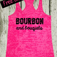 Bride Tank Top. Bourbon and Bouquets. Workout Tank. Bride To Be. Southern Tank Top. Hot Pink Tank Top. Fitness Tank. Wedding. Free Shipping.