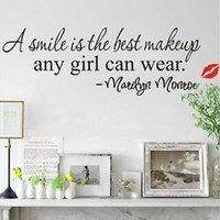 Hot Design A Smile Is The Best Makeup Any Girl Can Wear Quote Wall Sticker Art Mural Decals Decor Home Decoration [8045596679]