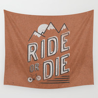 Ride or Die Wall Tapestry by Zeke Tucker