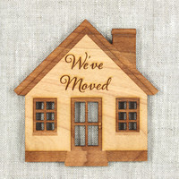 We've Moved Cards - Moving Announcement - Unique Wood House - Moving Cards