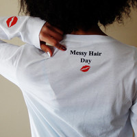 Messy Hair Day Long Sleeve T-Shirt. Choose Size and Color.