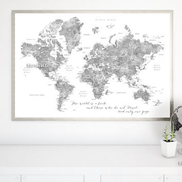 """Grayscale watercolor printable world map, large 60x40"""", the world is a book and those who do not travel read only one page"""