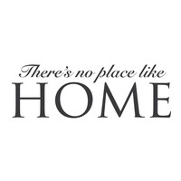 """wall quotes wall decals - """"There's No Place Like Home"""""""