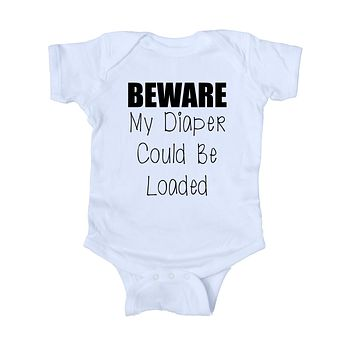 Beware My Diaper Could Be Loaded Baby Onesuit Funny Newborn Girl Boy Clothing