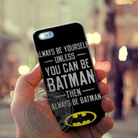 Batman Quote Case for Iphone 4, 4s, Iphone 5, 5s, Iphone 5c, Samsung Galaxy S3, S4, S5, Samsung Galaxy Note 2, Note 3.