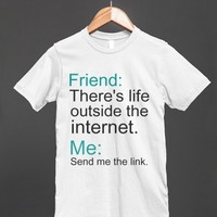There's Life Outside The Internet