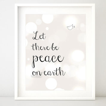 "Quote printable poster "" Peace on earth "" - Inspirational print wall art decor, girl's room, nursery printable -pp67- Instant download"