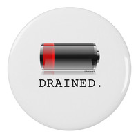 """Battery Drained 2.25"""" Round Pin Button"""