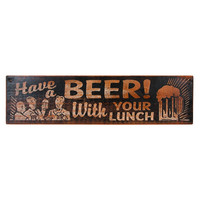 HAVE A BEER SIGN