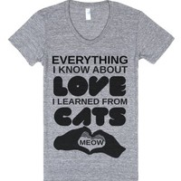 Everything I Know About Love I Learned From Cats-T-Shirt