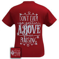 Girlie Girl Southern Originals Above Your Raising Red T-Shirt