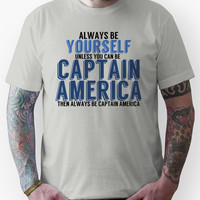 Be Yourself, unless you can be CAPTAIN AMERICA! Unisex T-Shirt