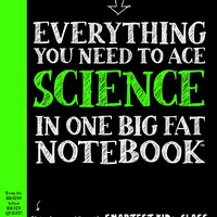 Everything You Need to Ace Science in One Big Fat Notebook Big Fat Notebooks STG