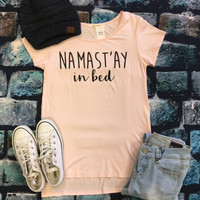 Namast'Ay in Bed Top: Blush