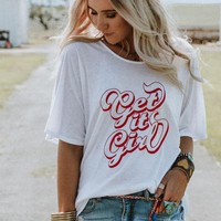 Get It Girl Graphic Tee - White