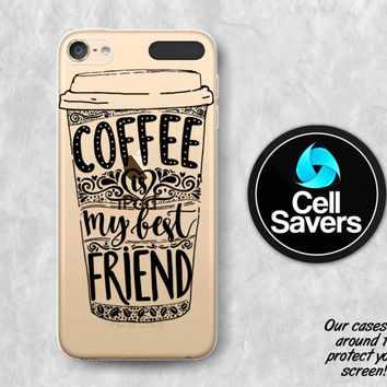 Coffee Quote Clear iPod 5 Case iPod 6 Case iPod 5th Generation iPod 6th Generation Case Gen Clear Case Coffee Is My Best Friend Black Cute
