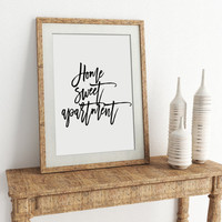 Home Sweet Apartment Apartment Decor Home Decor Art Print Wall Decor Minimal Art Print Typography Poster Funny Wall Art Apartment Wall Art