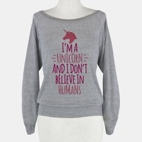 I'm A Unicorn And I Don't Believe In Humans