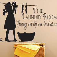 """Laundry Sign-The Laundry Room Decal -Sorting Out Life . Vinyl wall decal, vinyl transfer, laundry quote with laundry girl. 18""""H x 28 """"W"""