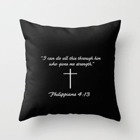 Phillipians 4:13 Gifts Throw Pillow by productoslocos   Society6
