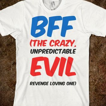 BFF (The Crazy One)