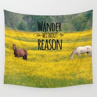 Wander Without Reason Wall Tapestry by RDelean