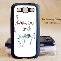 Forever and always love,Samsung Galaxy S3/S4/S5/,Samsung Galaxy S3 mini,S4 mini,S4-active,Samsung Galaxy Note2/Note 3